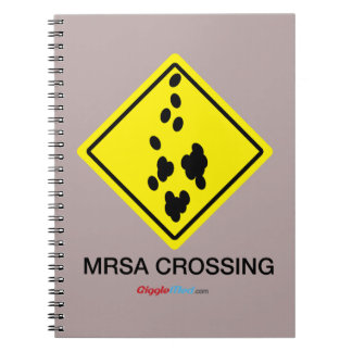 MRSA Crossing Sign Notebook
