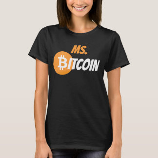 Ms. Bitcoin Block Chain Cyrptocurrency Shirt
