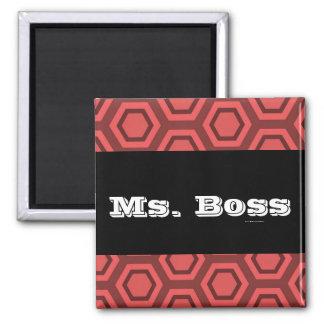 Ms. Boss Magnet