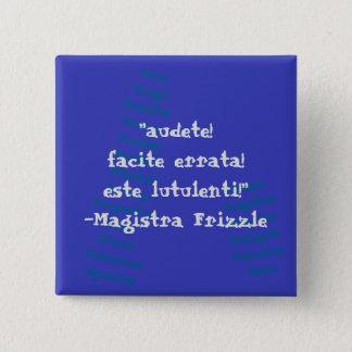 Ms. Frizzle Latin Button! 15 Cm Square Badge