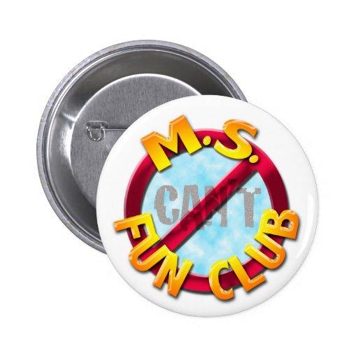 Ms Fun Club no 'CAN'T' button