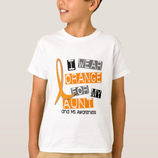 MS Multiple Sclerosis I Wear Orange For My Aunt 37 T-Shirt