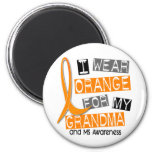 MS Multiple Sclerosis I Wear Orange For My Grandma 6 Cm Round Magnet