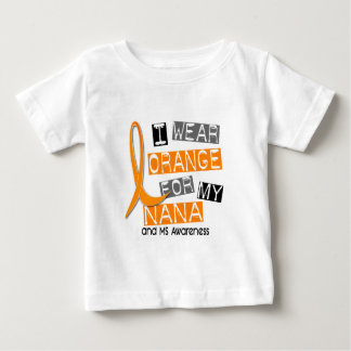 MS Multiple Sclerosis I Wear Orange For My Nana 37 Baby T-Shirt