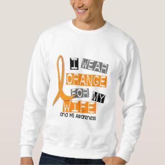 MS Multiple Sclerosis I Wear Orange For My Wife 37 Sweatshirt