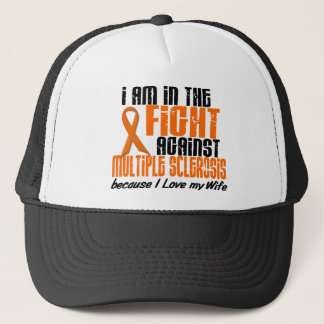 MS Multiple Sclerosis IN THE FIGHT FOR MY WIFE 1 Trucker Hat