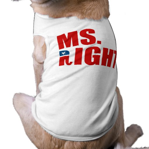 MS. RIGHT DOGGIE T-SHIRT
