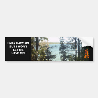 MS WON'T BE WITH ME BUMPER STICKER