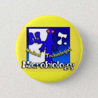 MT - MICROBIOLOGY - MEDICAL TECHNOLOGIST 6 CM ROUND BADGE