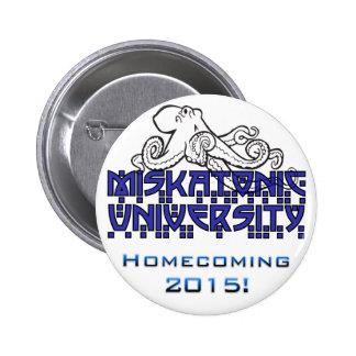 MU Homecoming 2015 Pin 2 Inch Round Button