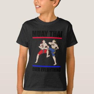 Muay Thai over everything T-Shirt