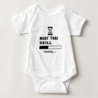 Muay Thai skill Loading...... Baby Bodysuit