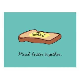 """Much Butter Together"" Postcard"