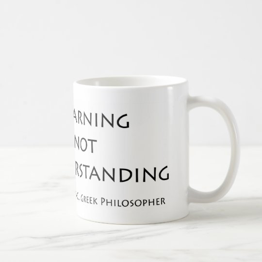 Much Learning Does Not Teach Understanding Coffee Mug