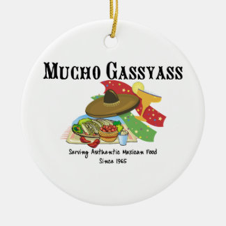 Mucho Gassyass Mexican Food Round Ceramic Decoration