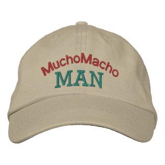 Mucho Macho Man by SRF Embroidered Hat