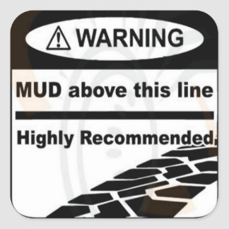 Mud Above This Line Sticker