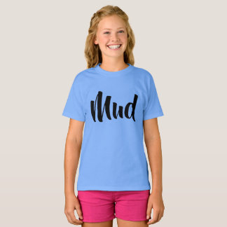 Mud---front letters  back Mud  -Orphan Black T-Shirt