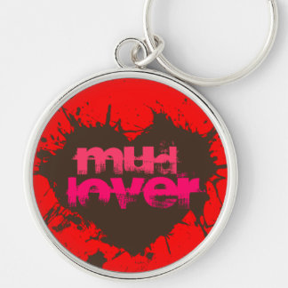 Mud Lover Off-Road Four Wheelers Mud Lovers Gift Silver-Colored Round Key Ring