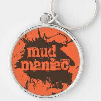 Mud Maniac Off-Road Four Wheelers Mud Lovers Gift Silver-Colored Round Key Ring