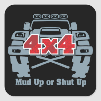 Mud Up or Shut Up 4x4 Off Road Square Sticker
