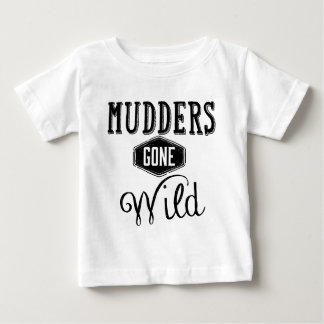 Mudders Gone Wild Black Baby T-Shirt
