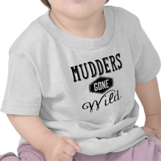 Mudders Gone Wild Black Shirts