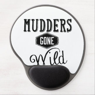 Mudders Gone Wild Wordart Gel Mouse Pad