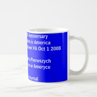 mug, 400th Anniversary First Poles In Americ,  ... Coffee Mug