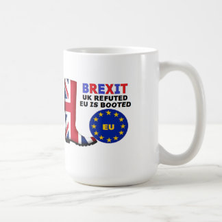 Mug Britain Brexit UK Refuted EU is Booted