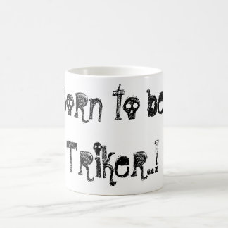 mug collector triker