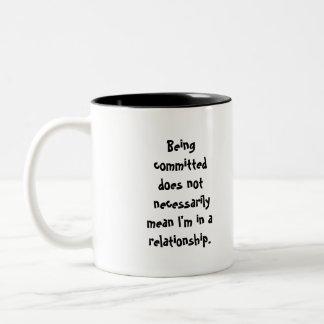 Mug~ Committed humor Two-Tone Mug