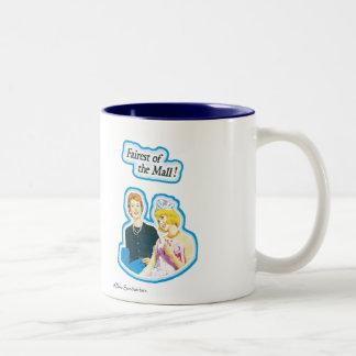 """Mug - """"Fairest of the Mall"""""""