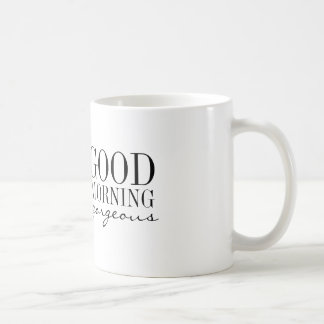 Mug - Good Morning Gorgeous