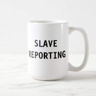 Mug Slave Reporting