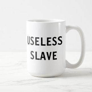 Mug Useless Slave