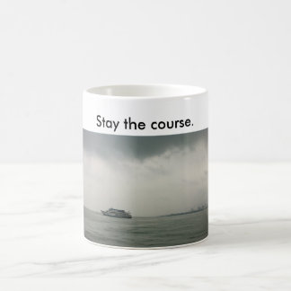 Mug w/ boat on L. Michigan saying stay the course.