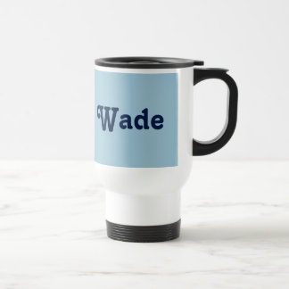 Mug Wade
