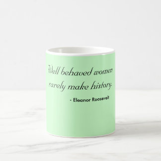 Mug - well behaved women
