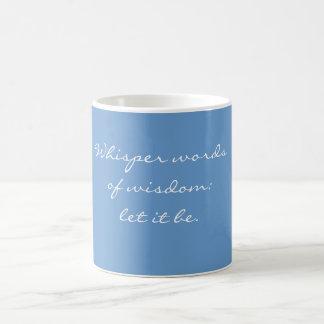Mug - whispered wisdom