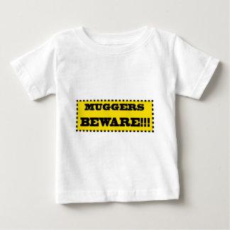 Muggers Beware Baby T-Shirt