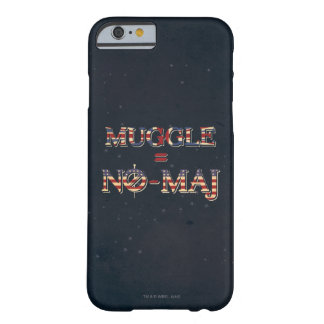 Muggle = No-Maj Barely There iPhone 6 Case