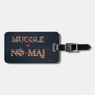 Muggle = No-Maj Luggage Tag