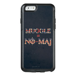 Muggle = No-Maj OtterBox iPhone 6/6s Case