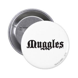 Muggles Pin