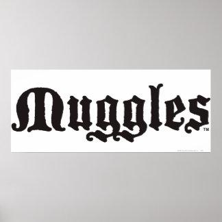 Muggles Posters