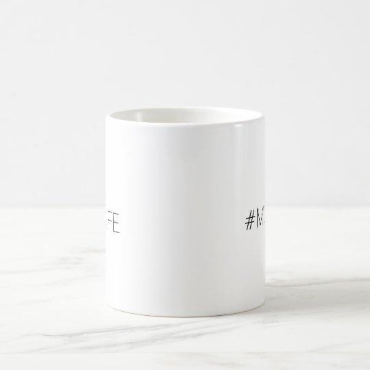 #MUGLIFE Coffee Mug