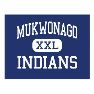 Mukwonago - Indians - High - Mukwonago Wisconsin Postcard