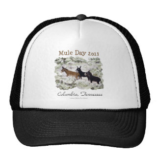 """Mule Day 2013: Columbia, Tn."" Hat"
