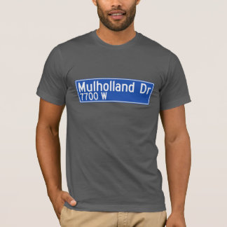 Mulholland Drive, Los Angeles, CA Street Sign T-Shirt